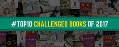 Top 10 Challenged Books of 2017 ALA