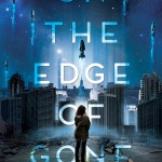 On The Edge of Gone by Corinne Duyvis. Amulet Books.