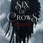 Six of Crows. Henry Holt and Company.