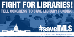 Fight for Libraries #SaveIMLS
