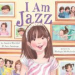 I am Jazz by Jazz Jennings and Jessica Herthel