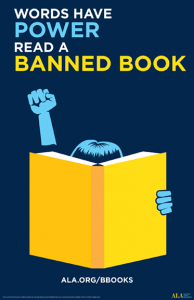 Words Have Power. Read a Banned Book