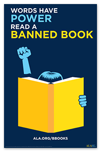 """Words have power, read a banned book"" poster"