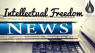 Intellectual Freedom News