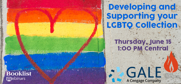 Developing and Supporting Your LGBTQ Collection Booklist Webinar