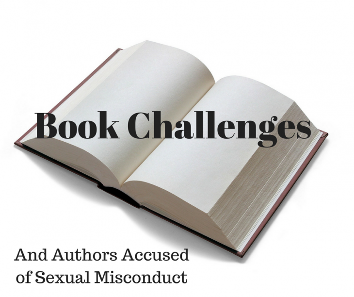 Book Challenges and Authors Accused of Sexual Misconduct