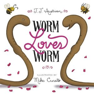 illustrated cover of the book Worm Loves Worm by J.J. Austrian