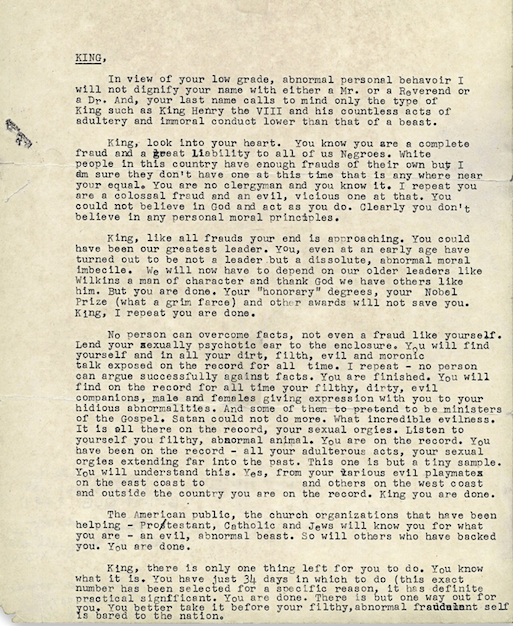 An unredacted copy of a letter sent anonymously to MLK Jr. by the FBI. It comes from the New York Times, but was original found in the National Archives in College Park, Maryland.