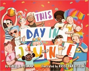 This Day in June by Gayle Pitman