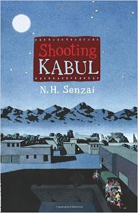 Shooting Kabul by N.H. Senzai
