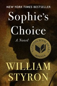 Sophies Choice by William Styron