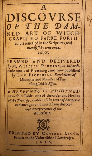First-edition cover page of A Discourse of the Damned Art of Witchcraft (1610) by William Perkins (1558-1602), all of whose books were posthumously banned by the Catholic Index of Forbidden Books.