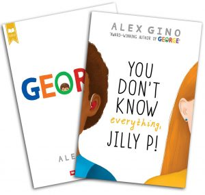 The covers of Gino's books George and You Don't Know Everything, Jilly P!
