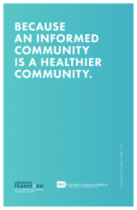 Libraries Transform: Because an informed community is a healthier community