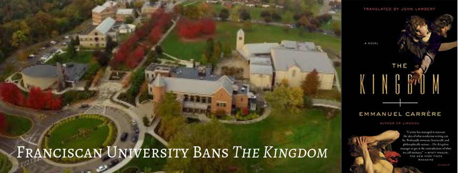 Franciscan University Bans The Kingdom