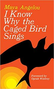 Angelou's most challenged work I Know Why the Caged Bird Sings