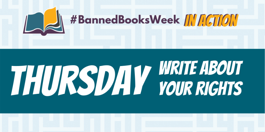 Banned Books Week in Action. Thursday. Write about your rights.